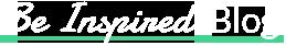 Be Inspired Blog - Logo