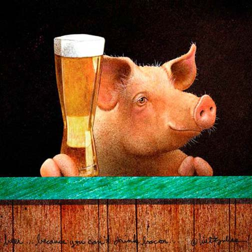 Beer... Because You Can't Drink Bacon - Will Bullas