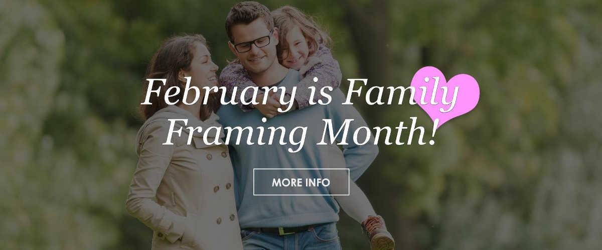 February Is Family Framing Month Slide (2)