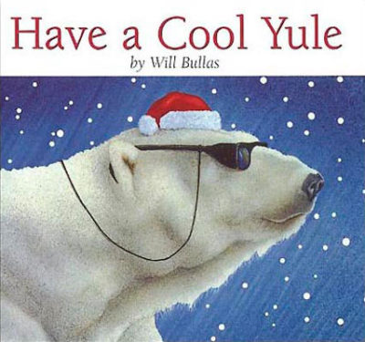 Have A Cool Yule Book Will Bullas