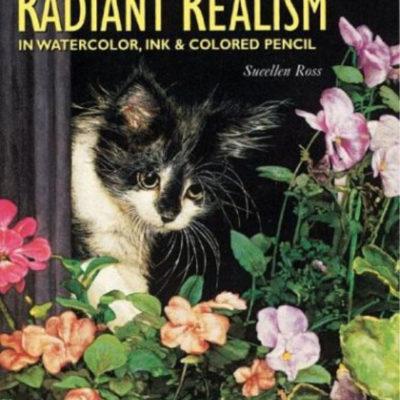 Painting Radian Realism Book Sueellen Ross