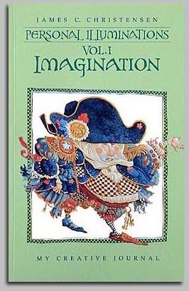 Personal Illuminations Vol I - Imagination - Book - James Christensen
