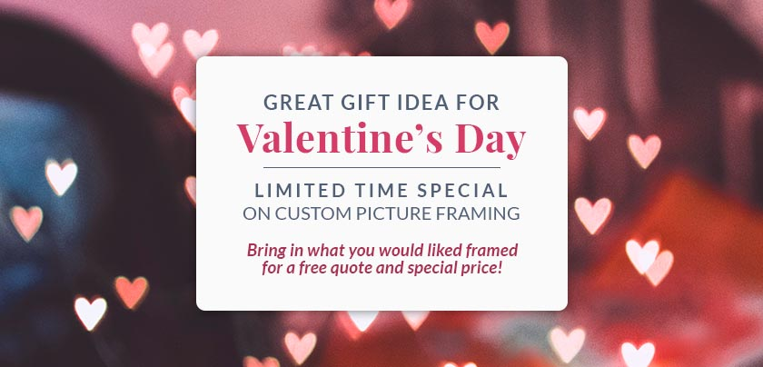 Valentine's Day - Picture Framing Special