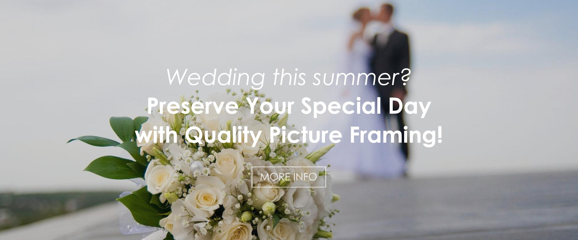 Wedding Picture Framing Special